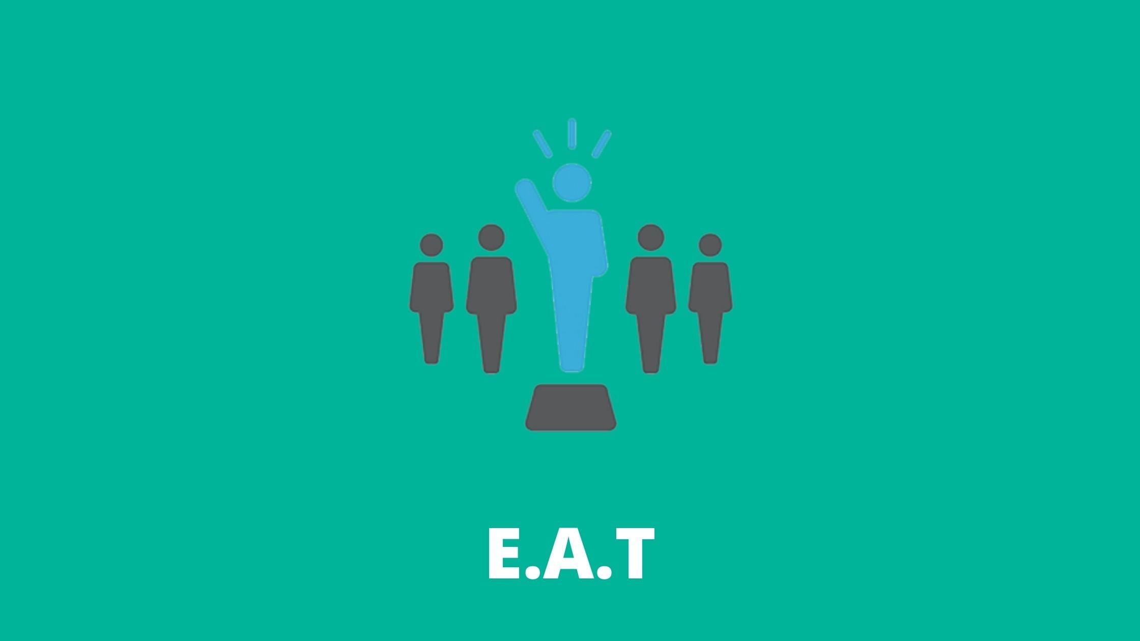 SEO trend 3; E.A.T.